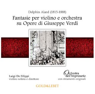 Alard: Fantasie Per Violino E Orchestra Su Opere Di Guiseppe Verdi