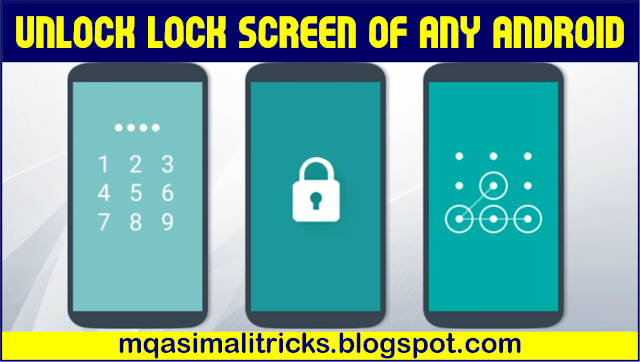4 Ways to Bypass Android,s Secured Lock Screen 2018