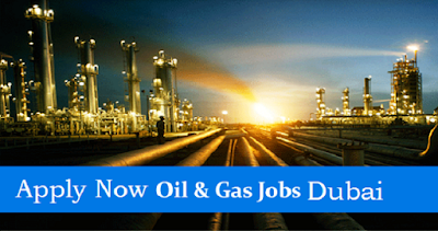Oil and Gas Jobs in Dubai