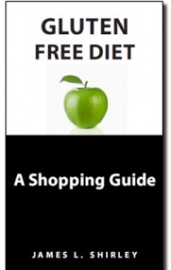 Gluten Free Diet: A Shopping Guide Now Available