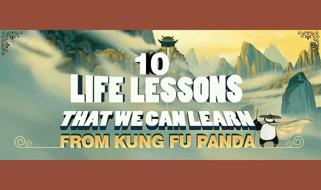 10 Life Lessons That We Can Learn From Kung Fu Panda