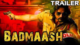 """Badmaash (2018) """"Hindi Dubbed"""" """"Official Trailer"""""""