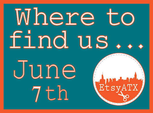 Etsy ATX Members Out & About - June 7th