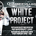 EVENT: White Project