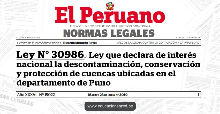 Ley N° 30986 - Ley que declara de interés nacional la descontaminación, conservación y protección de cuencas ubicadas en el departamento de Puno