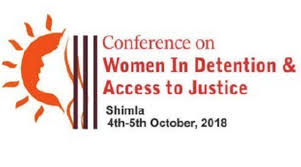 First Regional Conference on 'Women in Detention and Access to Justice' in Shimla