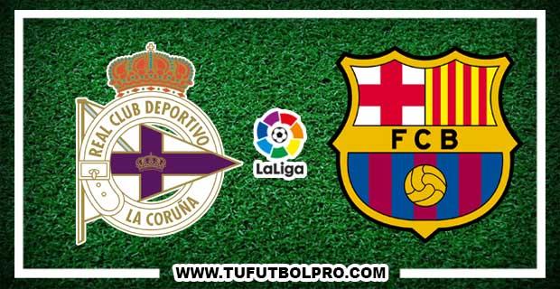 Ver Deportivo vs Barcelona EN VIVO Por Internet Hoy 12 de Marzo 2017