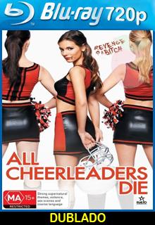Todas as Cheerleaders Devem Morrer