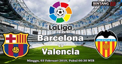 PREDIKSI Barcelona vs Valencia 03 FEBRUARI 2019