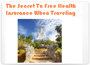 The Secret To Free Health Insurance Whilst Traveling