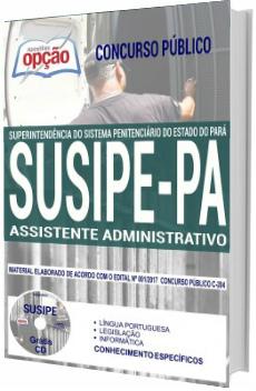Apostila Concurso SUSIPE-PA 2018 Assistente Administrativo