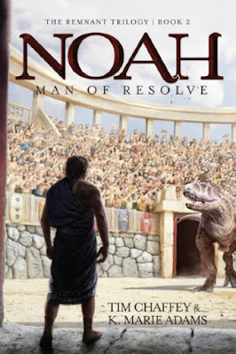 "Noah: Man of Resolve, book 2 of the Remnant Trilogy"" by Tim Chaffey and K. Marie Adams"