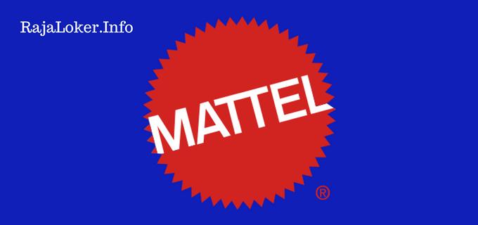 Lowongan Kerja Terbaru2017 PT. Mattel Inc. Tingkat SMA/SMK
