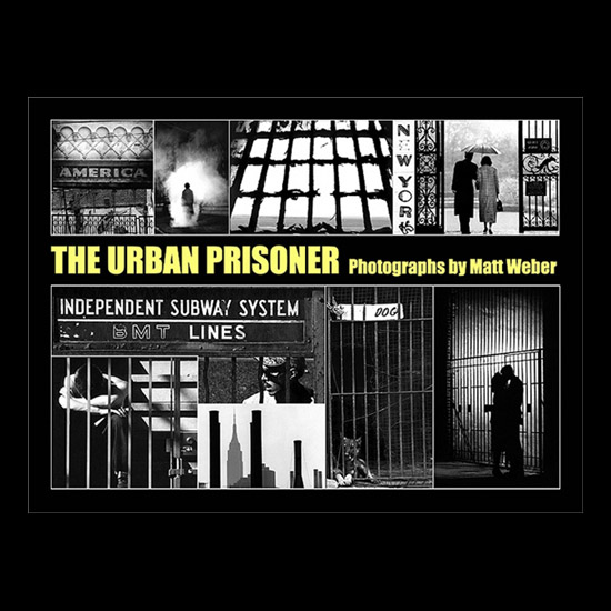 Matt Weber - The Urban prisoner