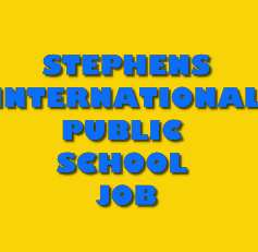 (Jammu) Stephens International Public School Recruitment 2019 Notification for PGTs, TGTs & PRT Jobs