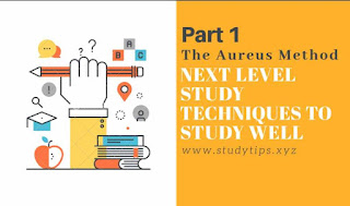 The Aureus Method, study tips, learning tips, study hacks,