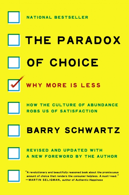 Barry schwartz too many choices dating 3