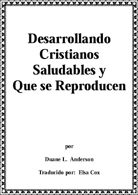 Duane L. Anderson-Desarrollando Cristianos Saludables y Que Se Reproducen-