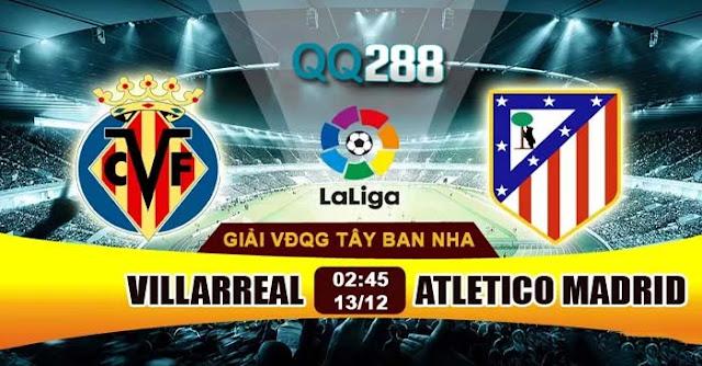 Soi Kèo Tài Xỉu và dự đoán Villarreal vs Atletico Madrid   top nhà cái