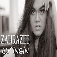Lirik Lagu Zahra Zee Ku Ingin Di Cintai
