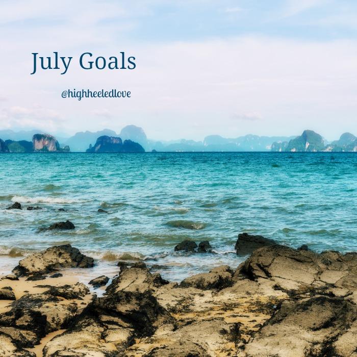 July Goals at High-Heeled Love
