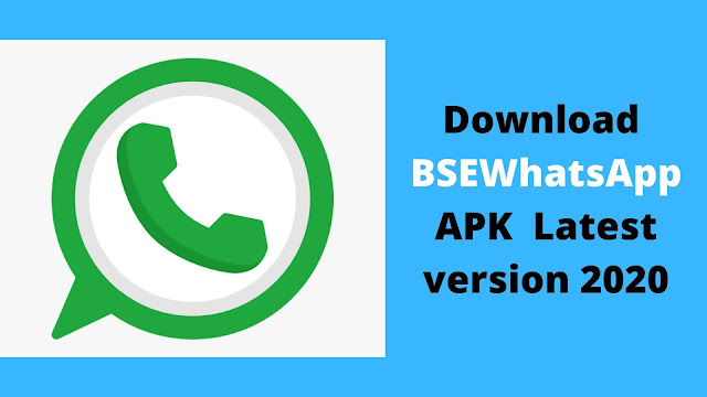 Download BSEWhatsApp apk for Android latest version