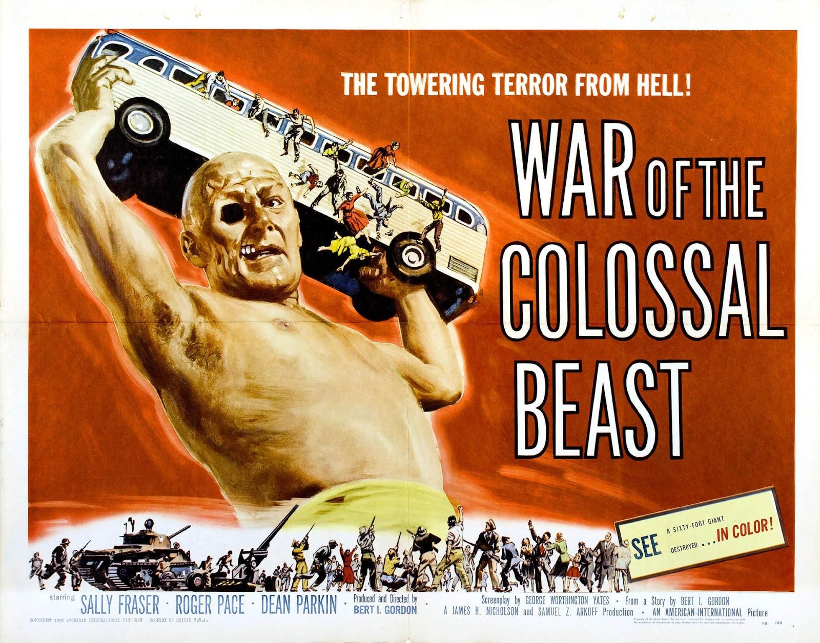 War of the Colossal Beast (aka Revenge of the Colossal Man and The Colossal  Beast) is a 1958 black-and-white science fiction film directed by Bert I.  Gordon ...