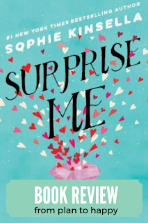 In Surprise Me by Sophie Kinsella, we meet Sylvie and Dan, a married couple who know each other backwards and forwards. After a routine doctor's visit, they learn that, based on their longevity, they could be married for another 60 years. Both are freaked out; hijinks ensue.