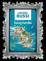 http://unpeudelecture.blogspot.com/2018/05/sang-famille-de-michel-bussi.html