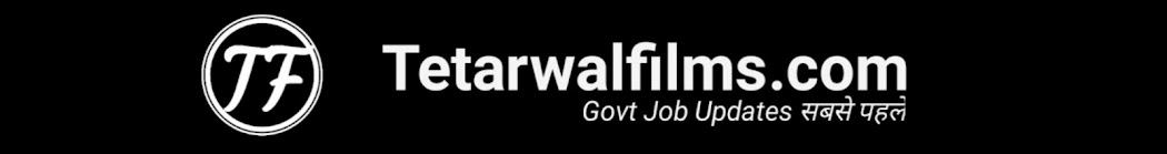 Tetarwalfilms : Latest Jobs , Admit Card , Result 2019