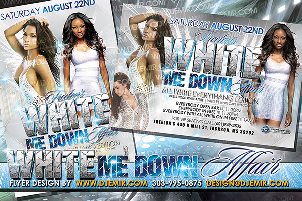 White Me Down Affair Annual Pre Labor Day All White Party Flyer Design