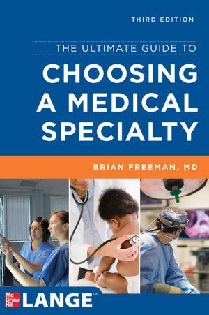 Brian Freeman, Hướng dẫn chọn Chuyên ngành Y khoa 3e