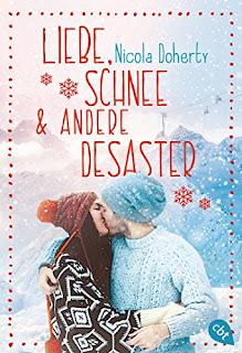 Liebe, Schnee und andere Desaster von Nicola Doherty