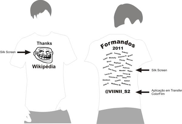 Personalização de camisetas de formatura. Neste trabalho foi realizado 2  técnicas de estampagem f497d9fbced