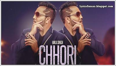 CHHORI : Mika Singh