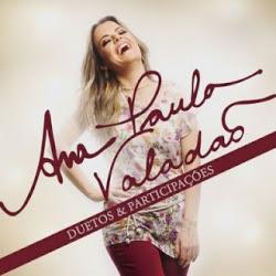 Baixar CD Duetos e Participações – Ana Paula Valadão Gratis MP3