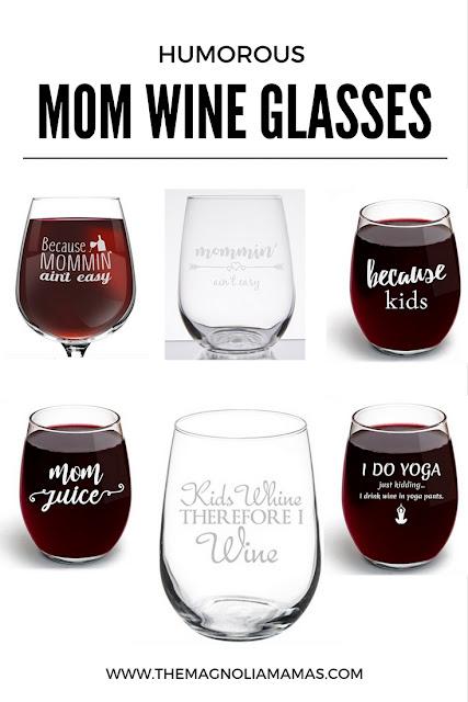 Humorous Mom Themed Wine Glasses