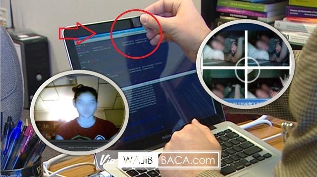 Tutup Webcam di Laptopmu Mulai Sekarang, Jangan Sampai Seperti Ini!