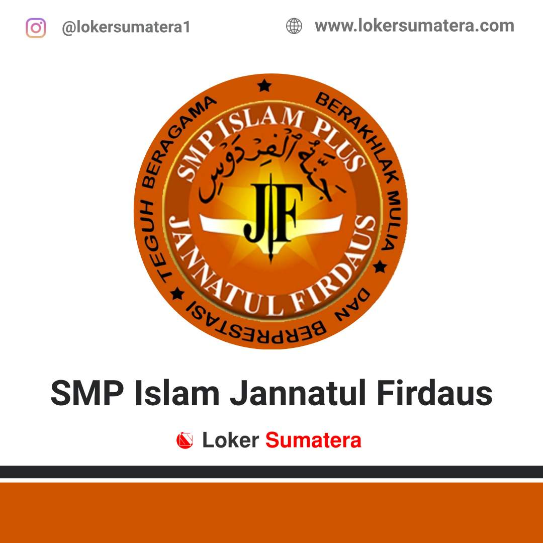 Lowongan Kerja Pekanbaru: SMP Islam Jannatul Firdaus Juli 2020