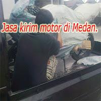 Jasa kirim motor di Medan.