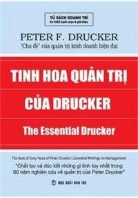 Tinh Hoa Quản Trị Của Drucker - Peter F. Drucker