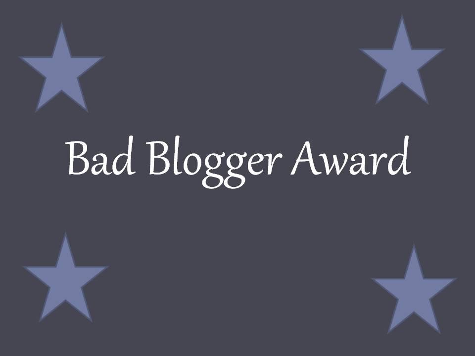 I'm a bad blogger