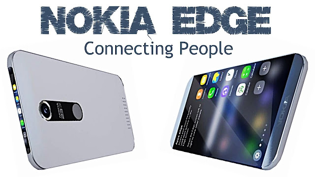 Nokia EDGE 2017 Full Phone Specifications