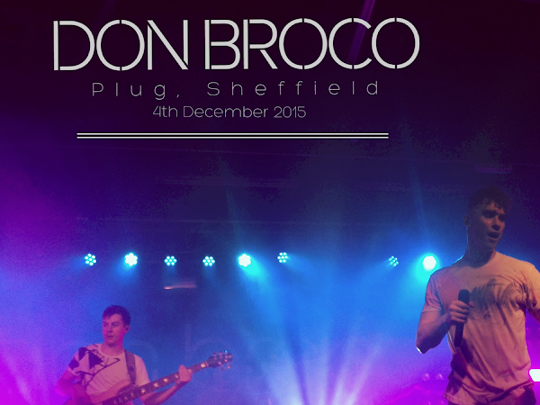 LIVE REVIEW: DON BROCO, COASTS, ARCANE ROOTS AND SYMMETRY @ PLUG SHEFFIELD, 4TH DECEMBER 2015