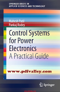 Control Systems for Power Electronics A Practical Guide 2015