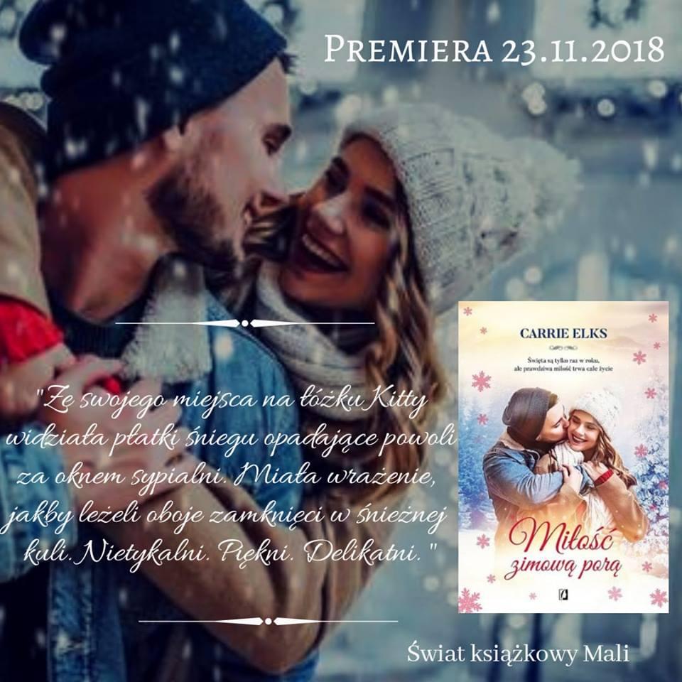 Carrie Elks - Miłość zimową porą - Wydawnictwo Kobiece - Zapowiedź
