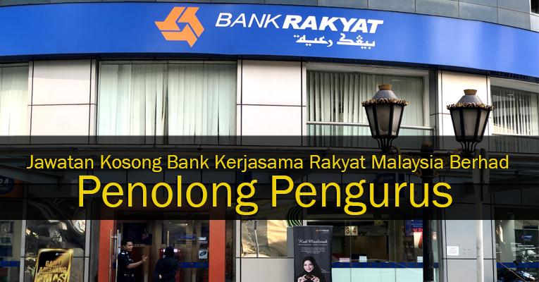 Jawatan Kosong Penolong Pengurus di Bank Rakyat