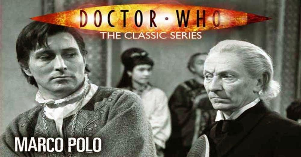 Doctor Who 004: Marco Polo