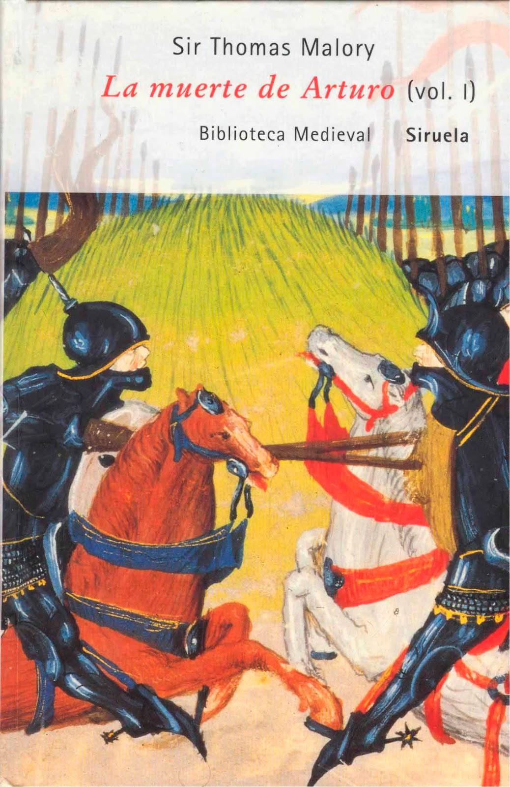 La muerte de Arturo Vol. 1 – Thomas Malory