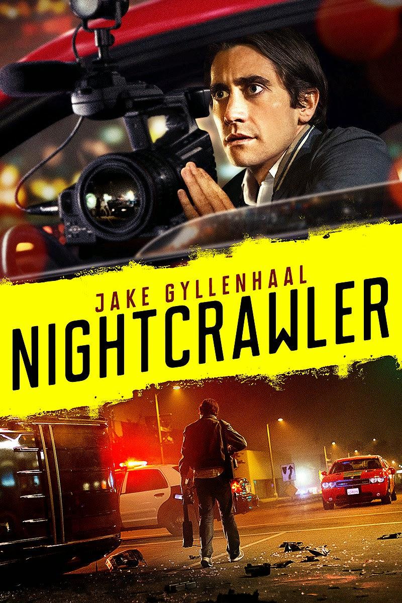 Nightcrawler เหยี่ยวข่าวคลั่ง ล่าข่าวโหด  [HD]